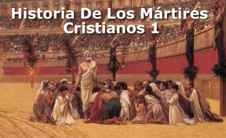 martir 1 Art 1 : Historia De Los Mártires Cristianos. Pablo, Lucas, Pedro, Marcos
