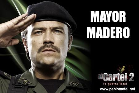 madero cartel2 El cartel de los Sapos 2: La Guerra Total: Conoce más a fondo los Personajes nuevos