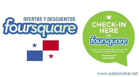 foursquare desc1 Últimos Descuentos de Negocios en Foursquare Panamá Agosto Septiembre 2011