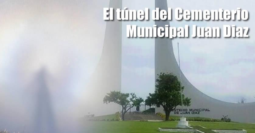 el tunel del cementerio de Juan Diaz Panama